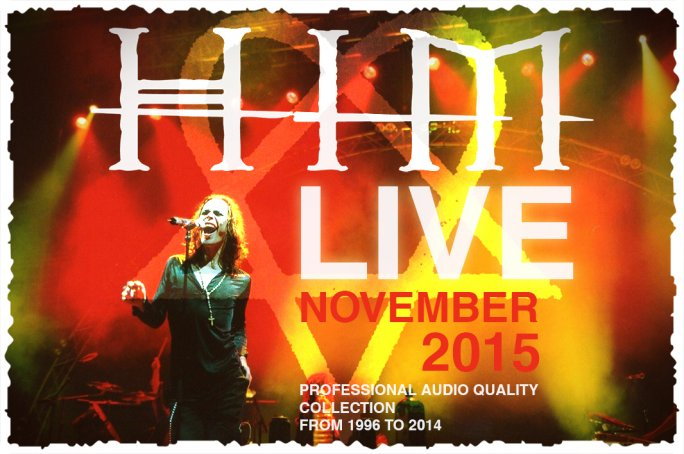 HIM: LIVE - Professional Audio Recordings from 1997-2014